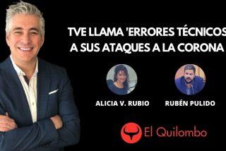 EN DIRECTO / El Quilombo: TVE llama 'errores técnicos' a sus ataques a Felipe VI