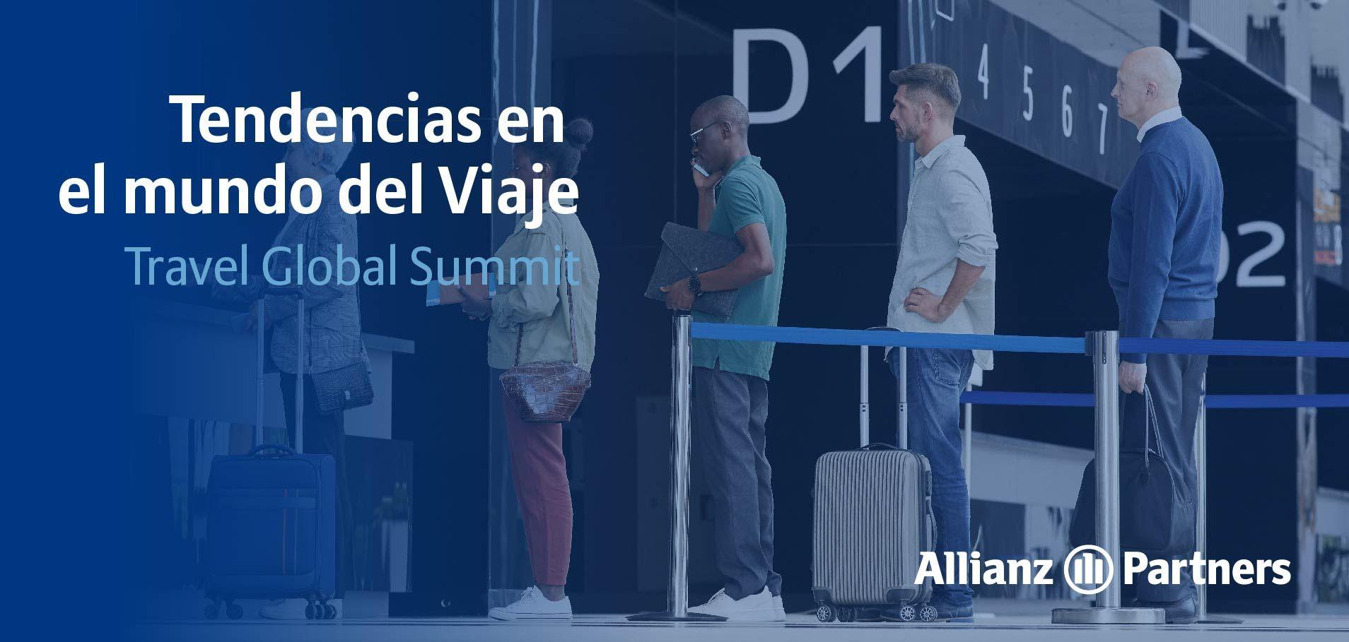 'Travel Global Summit' de Allianz Partners identifica las próximas tendencias en el mundo del Viaje