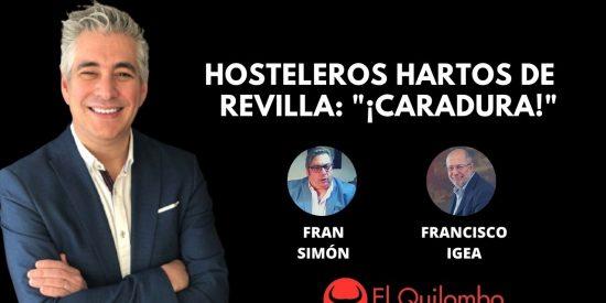 """El Quilombo: Hosteleros emboscan a Revilla: """"¡Caradura! ¡Sinvergüenza! ¡Viva Ayuso!"""""""