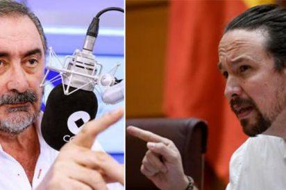 """Carlos Herrera: """"Si tienes lo que hay que tener, Pablo Iglesias, vienes y me lo dices aquí"""""""