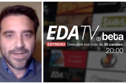 El arranque de EDATV supera todas las expectativas con más de 25.000 usuarios registrados en 48 horas