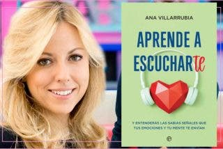 Ana Villarrubia: 'Aprende a escucharte'