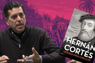 """Esteban Mira Caballos: """"España no tiene que pedir perdón por lo que hizo Hernán Cortés en México"""""""