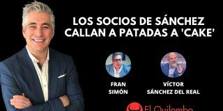 El Quilombo: Los amigos de la ETA y de Sánchez callan a rodillazos a 'Cake'