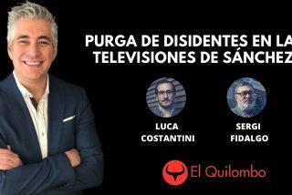 El Quilombo: Purga de disidentes en las televisiones del Gobierno