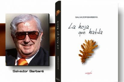Salvador Barberá: 'La hoja que habla'