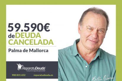 Repara tu Deuda abogados cancela 59.590€ en Mallorca con la Ley de Segunda Oportunidad