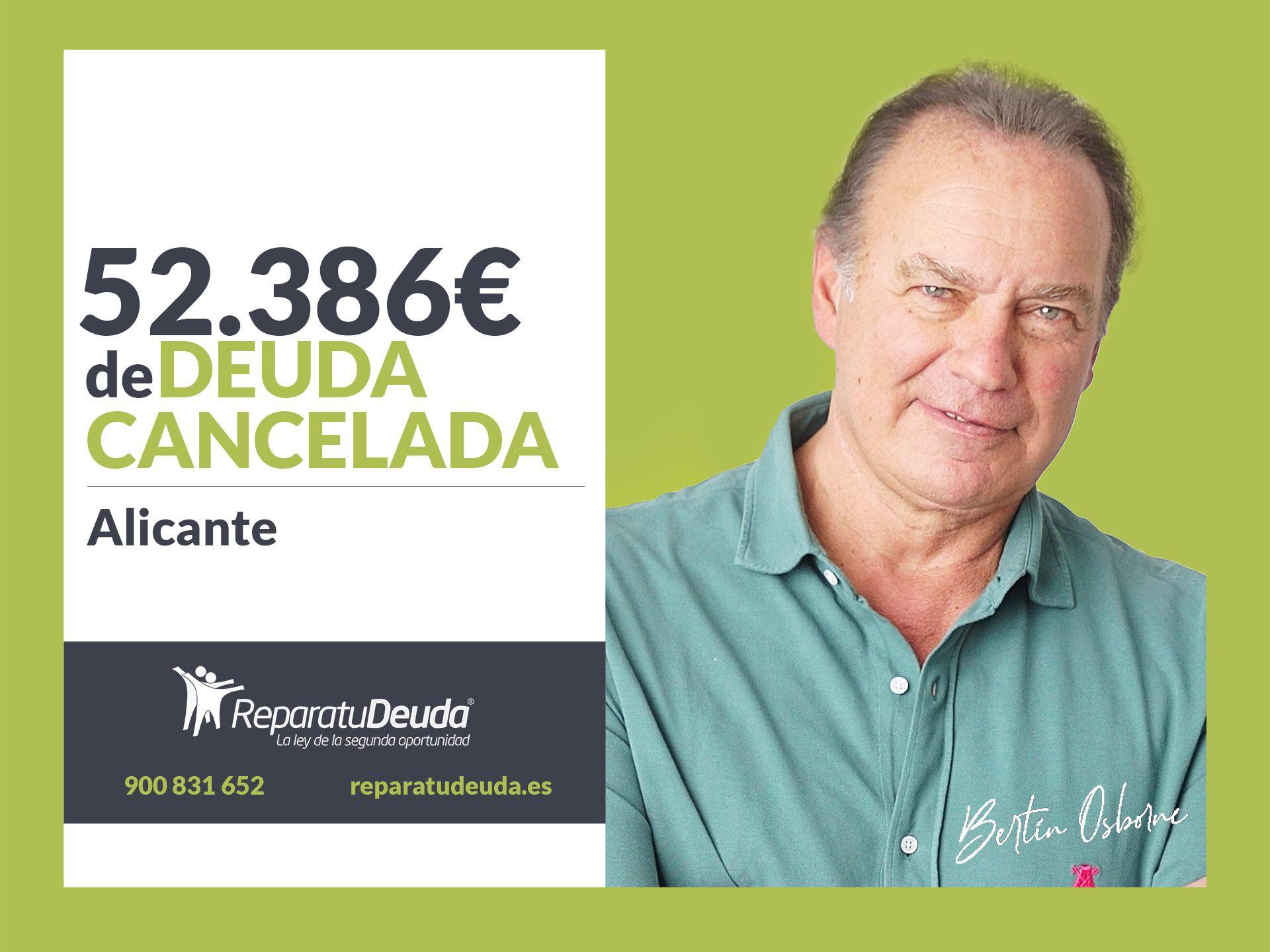 Repara tu Deuda Abogados cancela 52.386 € en Alicante con la Ley de la Segunda Oportunidad