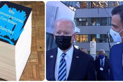 'Mis conversaciones con Biden': La descacharrante broma sobre Sánchez que hace furor en Twitter