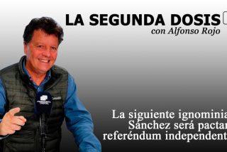 """""""La siguiente ignominia de Sánchez será pactar un referéndum independentista en Cataluña"""""""