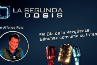 """""""El Día de la Vergüenza: Sánchez consuma su infamia"""""""