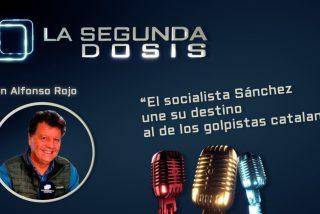 """""""El socialista Sánchez une su destino al de los golpistas catalanes"""""""