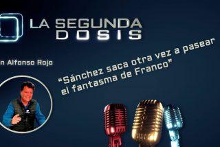"""""""Sánchez saca otra vez a pasear el fantasma de Franco"""""""