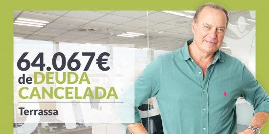 Repara tu Deuda cancela 64.067€ en Terrassa (Barcelona) con la Ley de la Segunda Oportunidad
