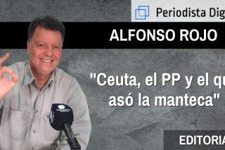 """Alfonso Rojo: """"Ceuta, PP, VOX y el que asó la manteca"""""""