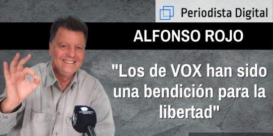 """Alfonso Rojo: """"Lo de VOX ha sido una bendición para la libertad"""""""