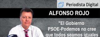 """Alfonso Rojo: """"El Gobierno PSOE-Podemos no cree que todos seamos iguales ante la Ley"""""""