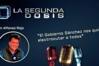 """""""El Gobierno Sánchez nos quiere electrocutar a todos"""""""