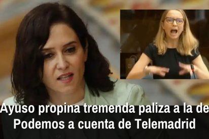 Ayuso propina una tremenda paliza a la de Podemos a cuenta de Telemadrid