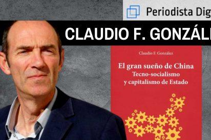 """Claudio González: """"China sacrifica factor humano por economía y a ese desafío nos tendremos que enfrentar nosotros"""""""