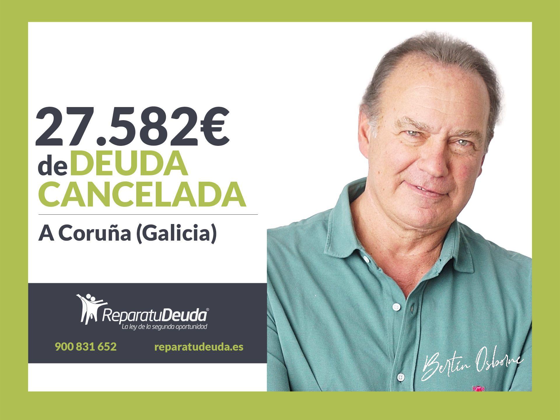 Repara tu Deuda Abogados cancela 27.582€ en A Coruña (Galicia) con la Ley de Segunda Oportunidad