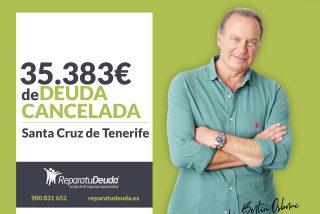 Repara tu Deuda cancela 35.383 € en Santa Cruz de Tenerife (Canarias) con la Ley de la Segunda Oportunidad