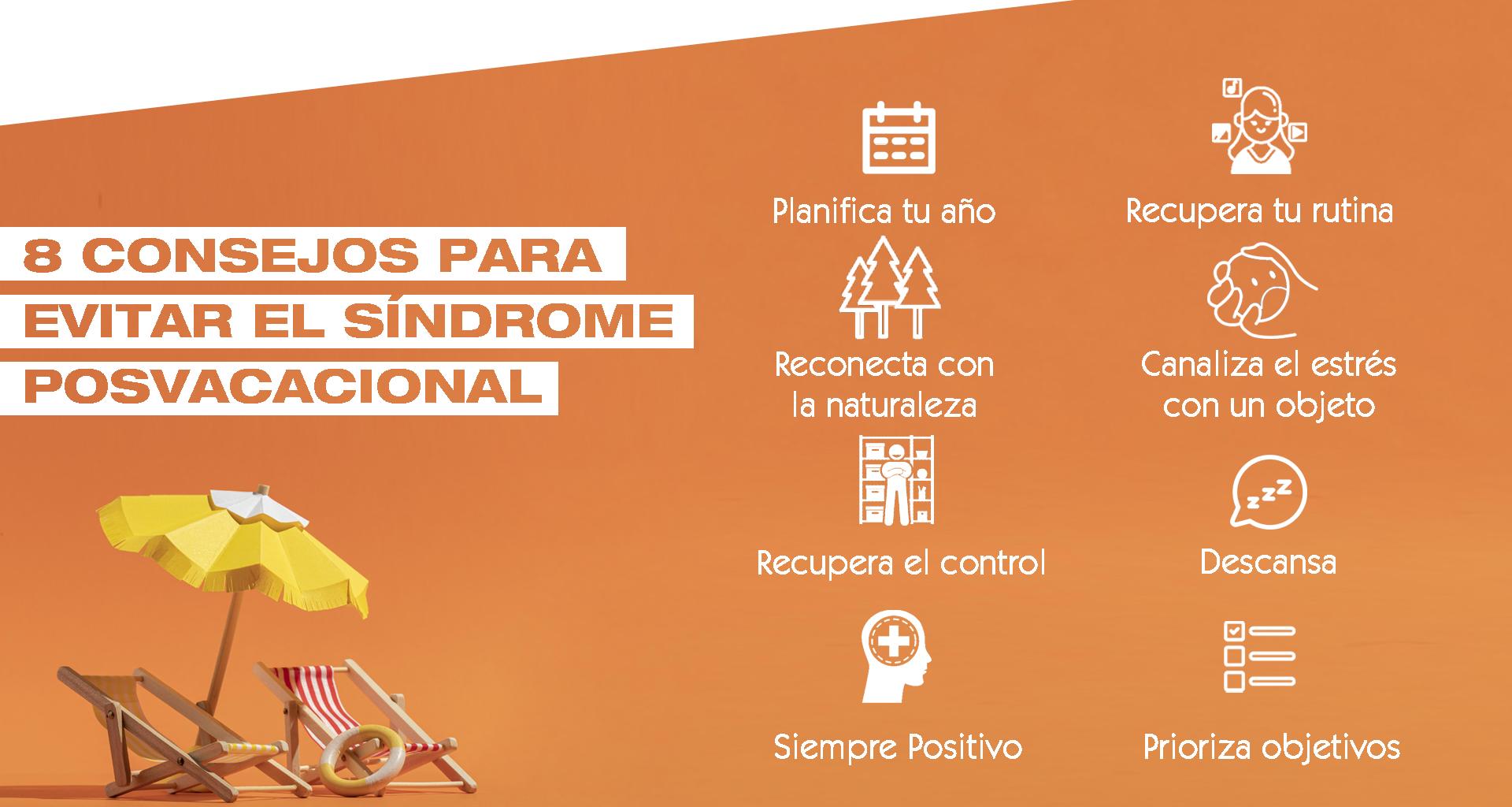 Up Spain ofrece 8 consejos para evitar el síndrome posvacacional