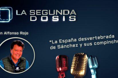 """""""La España desvertebrada de Sánchez y sus compinches"""""""