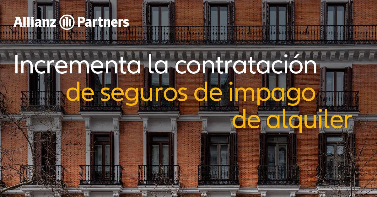 Allianz Partners estima que más del 15% de las ventas de seguros de impago de alquiler sucedan este mes