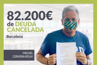 Repara tu Deuda Abogados cancela 82.200 € en Barcelona (Cataluña) con la Ley de Segunda Oportunidad