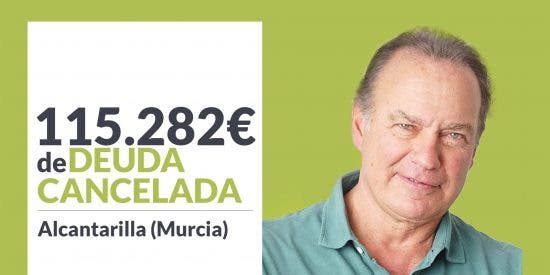 Repara tu Deuda Abogados cancela 115.282€ en Alcantarilla (Murcia) con la Ley de la Segunda Oportunidad