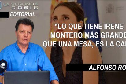 """Alfonso Rojo: """"Lo que tiene Irene Montero más grande que una mesa, es la cara"""""""