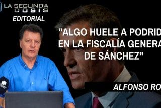"""Alfonso Rojo: """"Algo huele a podrido en la Fiscalía General de Sánchez"""""""