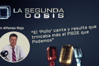 El 'Pollo' canta y resulta que trincaba más el PSOE que Podemos