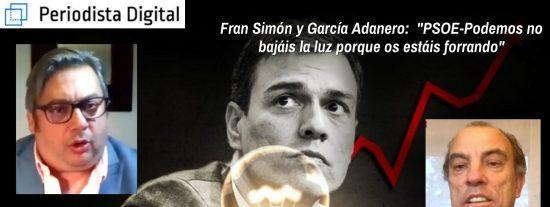 "Fran Simón y García Adanero: ""PSOE-Podemos no bajáis la luz porque os estáis forrando"""