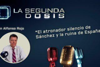 """""""El atronador silencio de Sánchez y la ruina de España"""""""