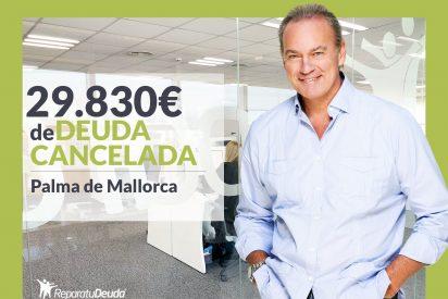 Repara tu Deuda Abogados cancela 29.830€ en Palma de Mallorca (Baleares) con la Ley de Segunda Oportunidad