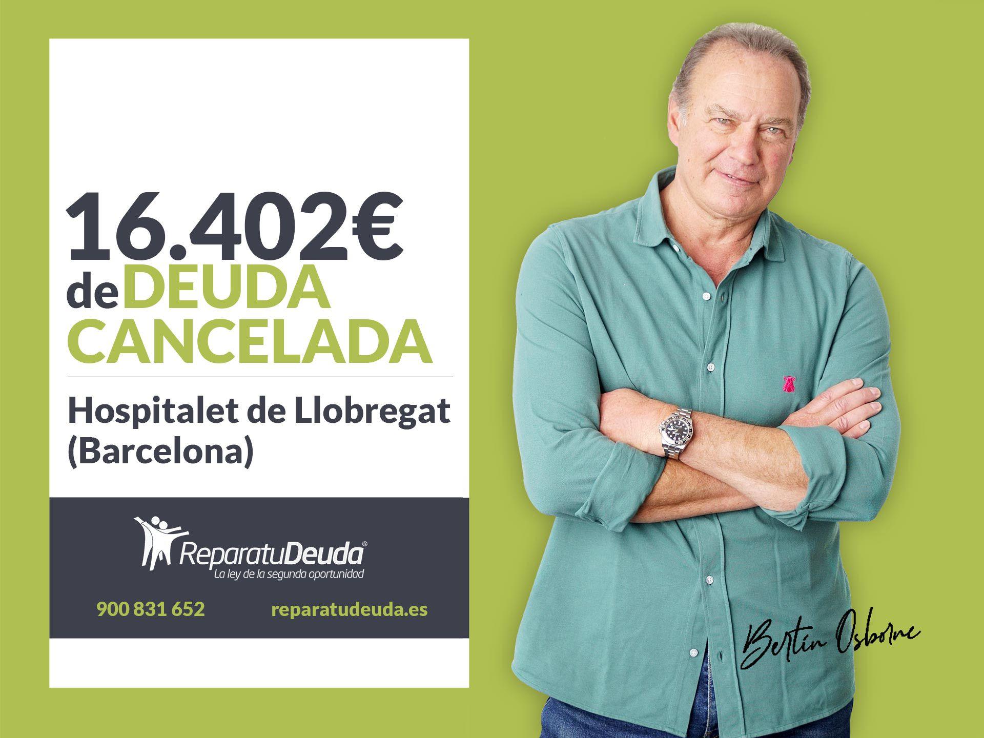 Repara tu Deuda cancela 16.402€ en L'Hospitalet de Llobregat (Barcelona) con la Ley de Segunda Oportunidad