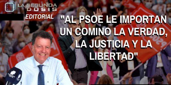 """Alfonso Rojo: """"Al PSOE le importan un comino la verdad, la justicia y la libertad"""""""