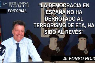 """Alfonso Rojo: """"La democracia en España no ha derrotado al terrorismo de ETA, ha sido al revés"""""""