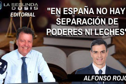 """Alfonso Rojo: """"En España no hay separación de poderes, ni leches"""""""