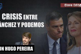"""Clave Editorial con Hugo Pereira: """"Sánchez planea echar a Podemos del Gobierno pero tiene miedo"""""""