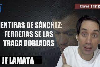 Mentiras de Sánchez: Ferreras se las traga dobladas