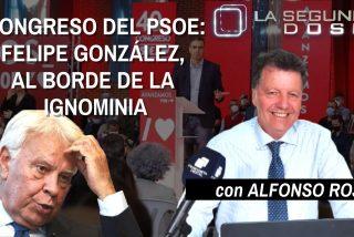 La Segunda Dosis: En el Congreso del PSOE, Felipe González está al borde de la ignominia