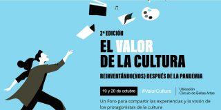 El valor de la cultura II: un foro para pensar en la renovación de la cultura