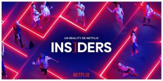 'Insiders': lo mejor que le ha pasado a Netflix en muchos años