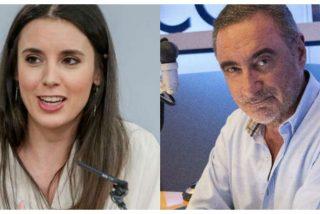 """""""Irene Montero ¿dónde estás?¿para qué te pagamos?"""": Carlos Herrera explota por el chiste pedófilo de TV3"""